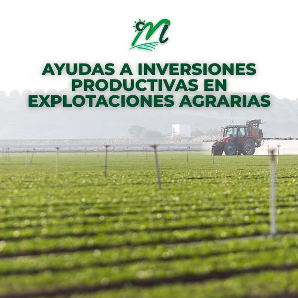 AYUDAS A INVERSIONES PRODUCTIVAS EN LAS EXPLOTACIONES AGRARIAS - LAS MARISMAS DE LEBRIJA